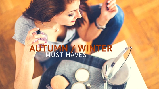 AUTUMN WINTER MUST HAVES