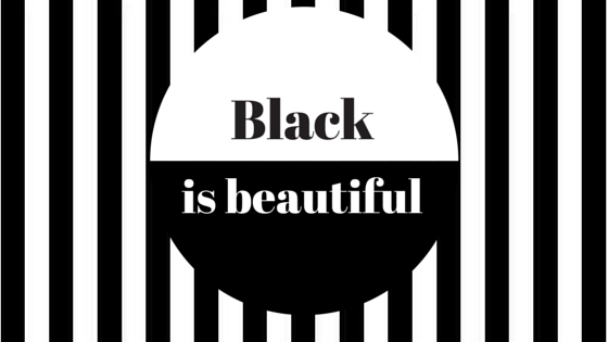 Black is beautiful 1