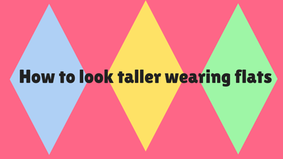 How to look taller wearing flats1