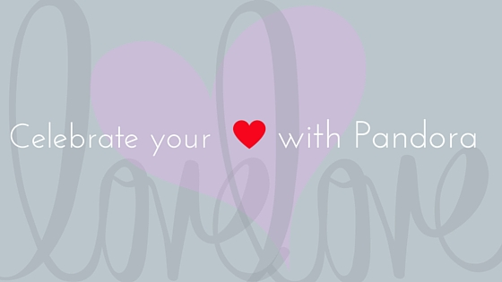 Celebrate your love with Pandora