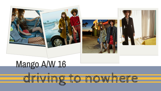 Mango Autumn Winter Driving to nowhere Collection 2016