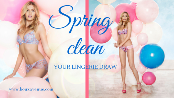 spring clean your lingerie draw
