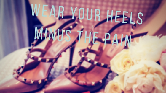 wear you heels minus the pain