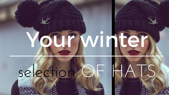WINTER SELECTION OF HATS