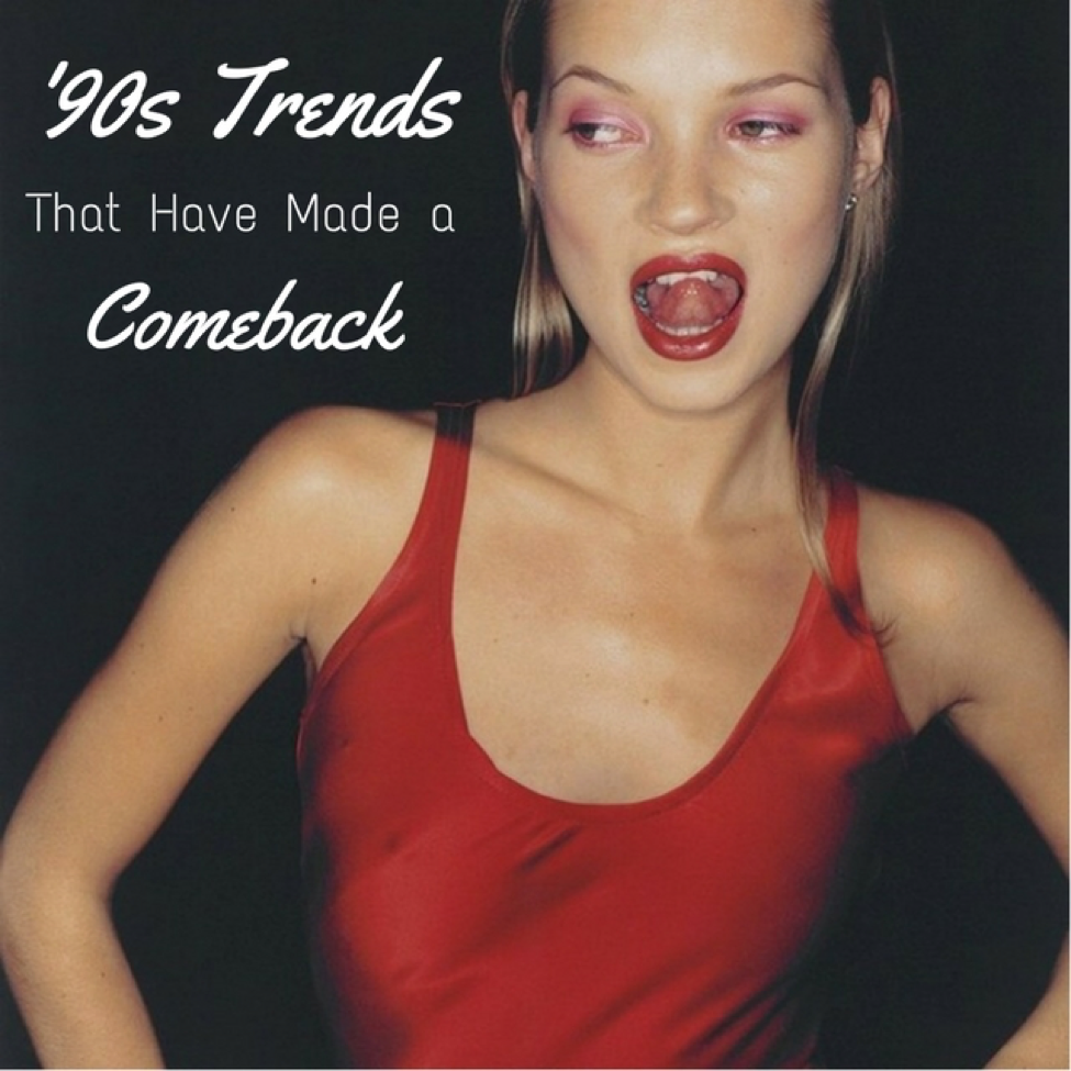 90s trends that made a comeback result