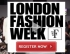 Fashions Finest London Fashion Week Registration